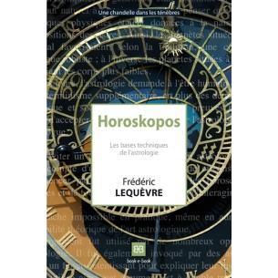 Horoskopos. Les bases techniques de l'astrologie