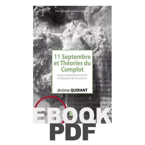 11-Septembre et Théories du Complot ou le conspirationnisme à l'épreuve de la science