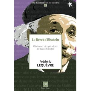 Le béret d'Einstein. Dérives et récupérations de la cosmologie (N°35)