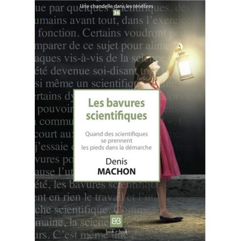 Les bavures scientifiques
