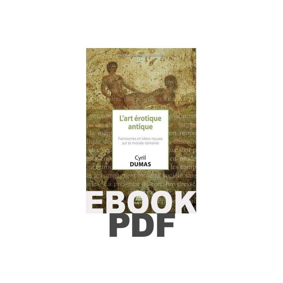 L'art érotique antique (pdf). Fantasmes et idées reçues sur la morale romaine - Book-e-Book