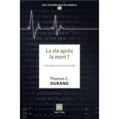 La vie après la mort ?
