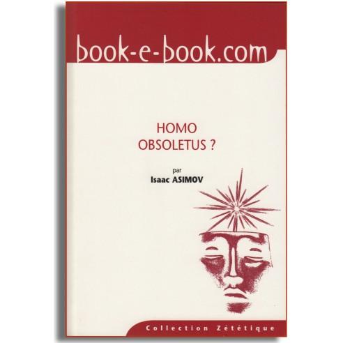 Homo Obsoletus ?