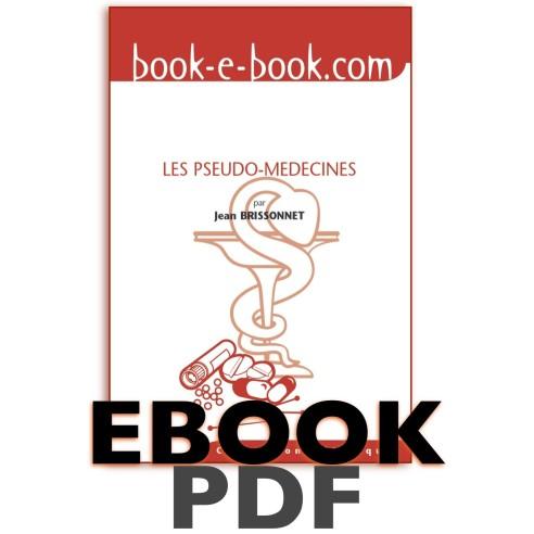 Les Pseudo-Médecines (pdf). Un serment d'hypocrites