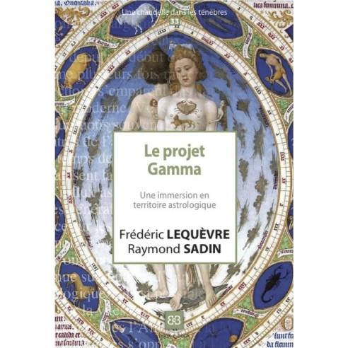 Le Projet Gamma. Une immersion en territoire astrologique