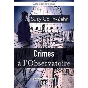 Crimes à l'Observatoire (N°Z014)