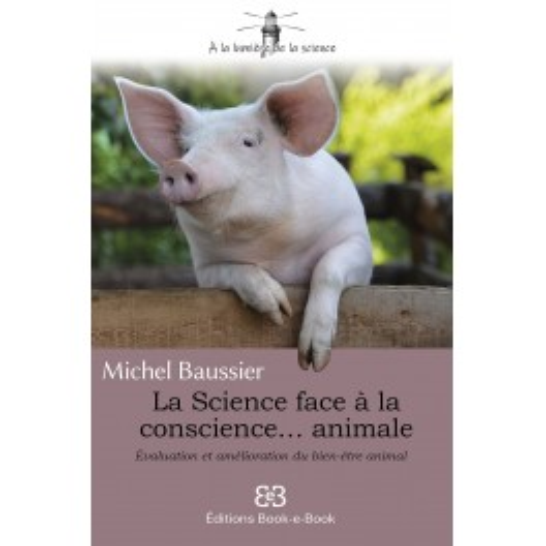 La Science face à la conscience... animale