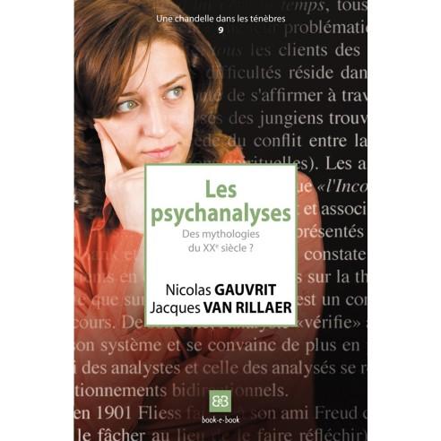 Les psychanalyses. Des mythologies du XXe siècle ?