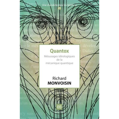 Quantox. Mésusages idéologiques de la mécanique quantique